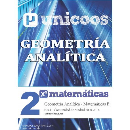 PAU MATEMÁTICAS B - GEOMETRÍA ANALÍTICA